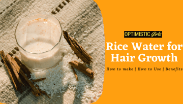Rice Water for Hair Growth: A Complete Guide