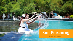 Sun Poisoning: Symptoms and Treatment
