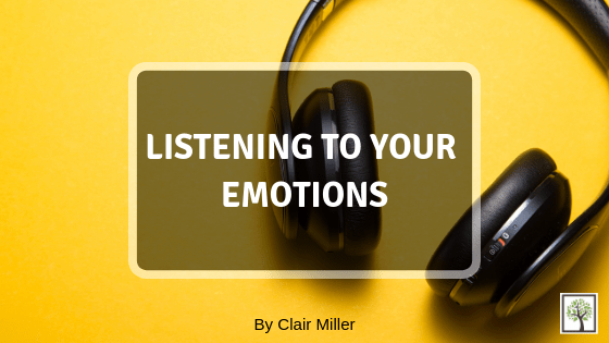 Listening to Your Emotions
