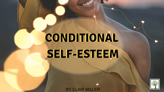 Conditional Self-Esteem