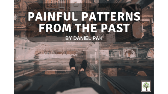 Our Painful Patterns from the Past
