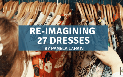 Re-imagining 27 Dresses