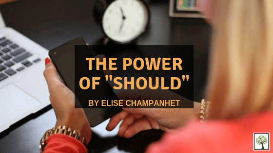 "The Power of ""Should"""