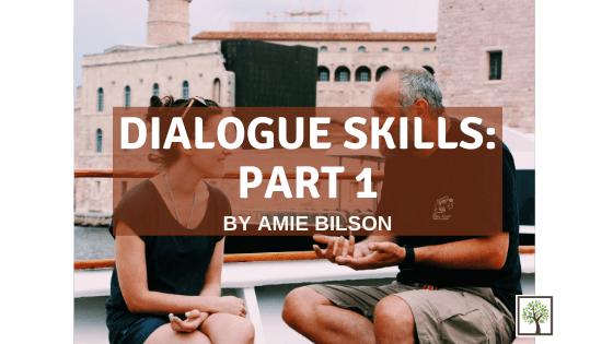 Dialogue Skills: Part 1