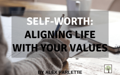 Self-Worth: Aligning Life with Your Values