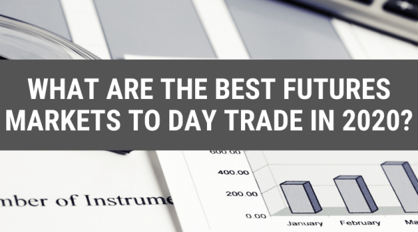 Best Futures Markets to Trade