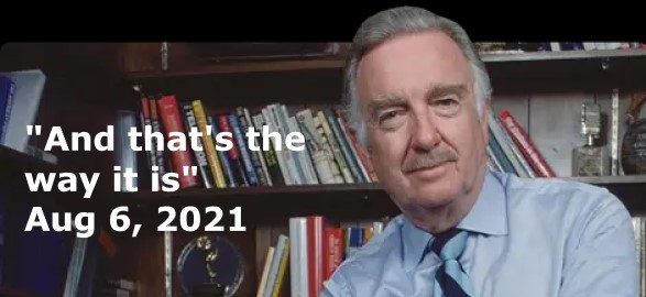 Walter Cronkite - Journalist And that's the way it is...