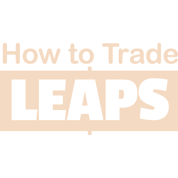 How to Trade LEAPS