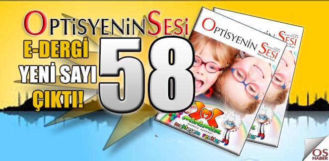OptisyeninSesi e dergi/ 58.Sayı