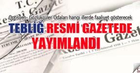 Optisyen-Gözlükçüler odalarının kuruluşuna dair duyuru Resmi Gazete de yayımlandı