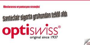 Optiswiss, Santéclair sigorta grubundan teklif aldı