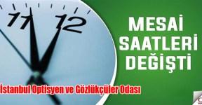 İstanbul Odası Mesai Saatlerinde düzenleme!