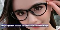 Çin gözlük sektörüne genel bakış