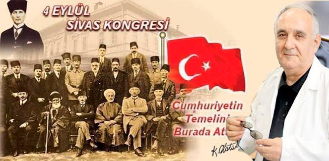 Cumhuriyetin temelleri Sivas' ta atıldı