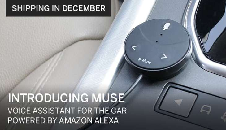 Muse, a device that allows you to take Alexa (from Amazon) in the car