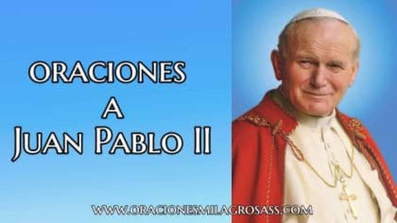 7 Oraciones Populares De Juan Pablo Ii