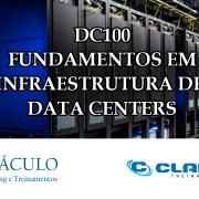 Curso online ao vivo DC100 – Fundamentos em Infraestrutura de Data Center.