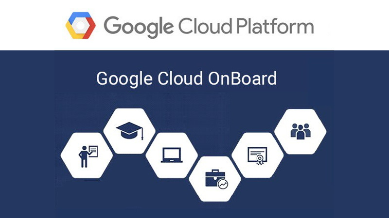 Google Cloud Onboard 2018