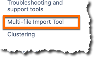 An image of an orange box surroudning the multi file import tool option on the left side column of the administrator settings