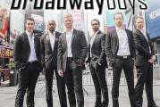 THE BROADWAY BOYS To Headline