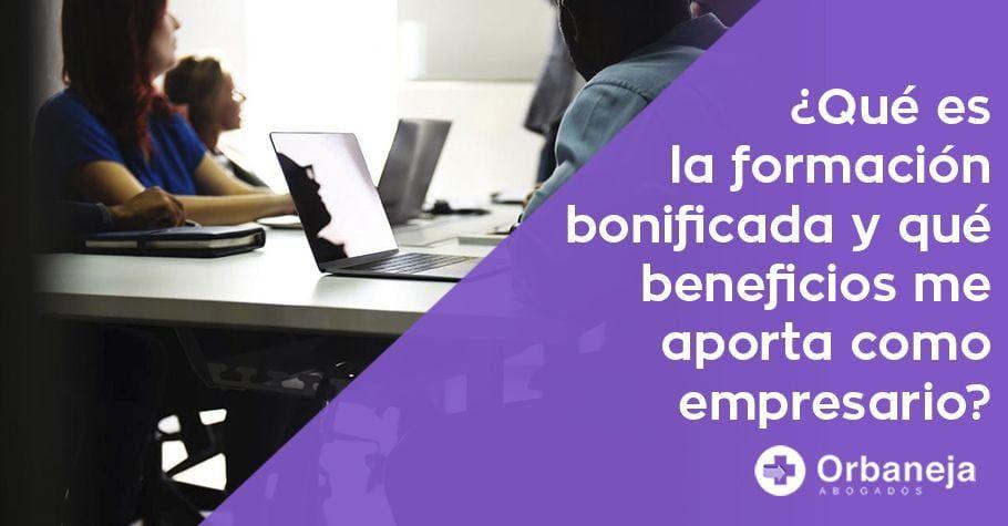 Beneficios formación bonificada