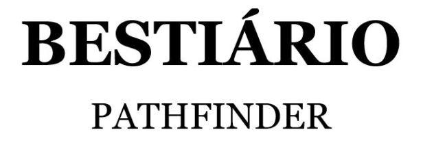 Pathfinder_testeirabestiário Dragonado - Pathfinder