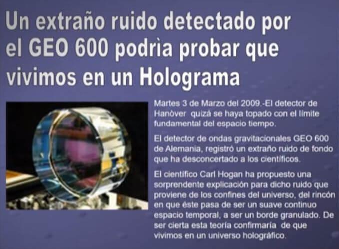 Geo 600 ¿vivimos en un holograma?