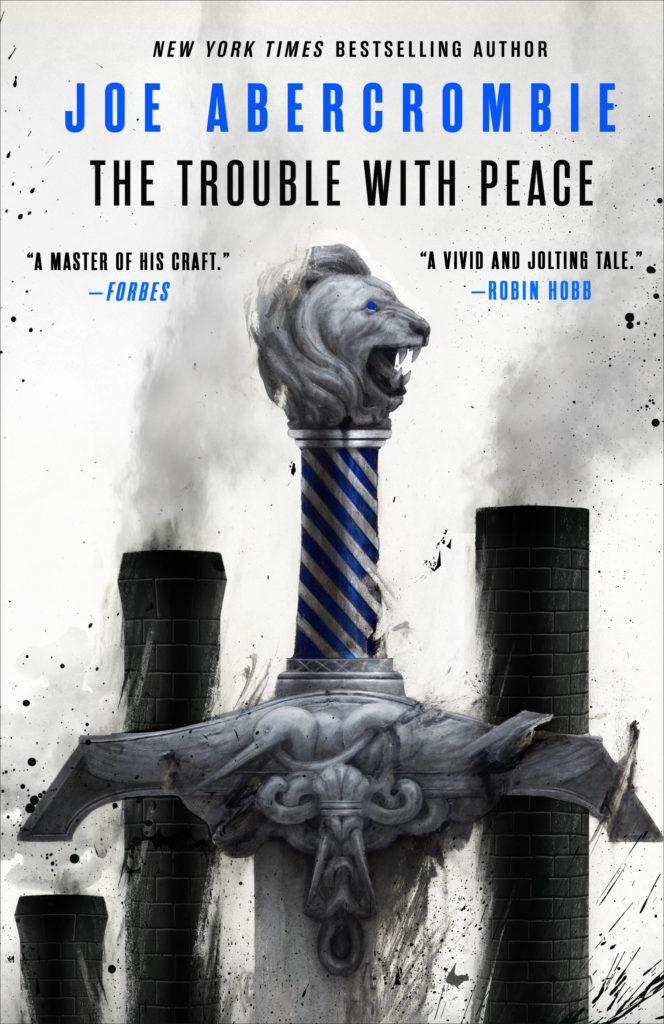 Joe Abercrombie Reading Order : abercrombie, reading, order, Cover, Launch:, TROUBLE, PEACE, Abercrombie, Orbit, Books