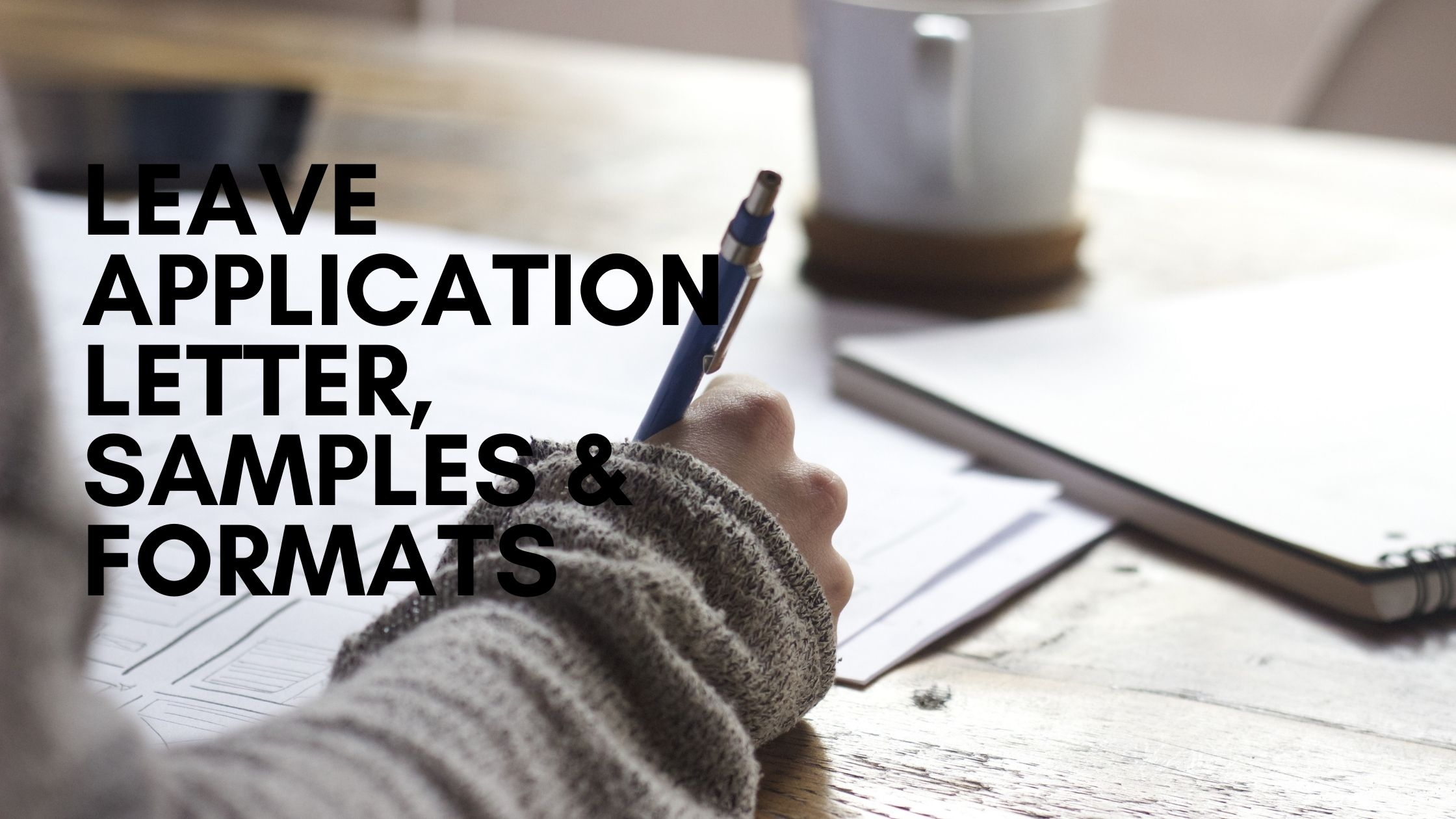 Leave Application Letter Sample | How To Write A Leave Application Letter | Leave Application For Office | Sick Leave | Maternity Leave | casual Leave, Etc.