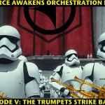 Star Wars: The Force Awakens Orchestration Review, Episode V – The Trumpets Strike Back!