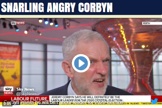 Watch: Snarling, Angry Corbyn