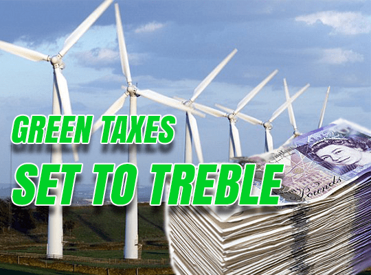 Green Taxes Set to Treble