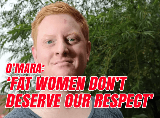 O'Mara: Fat Women Don't Deserve Our Respect