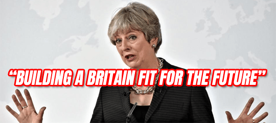 New Tory Slogan: Building a Britain Fit for The Future