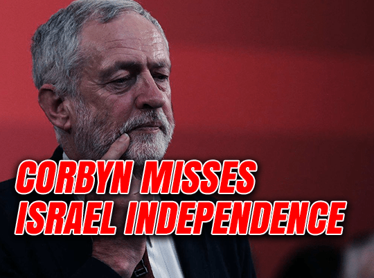 Corbyn Forgets Israel Independence Day