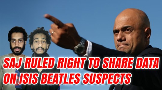 High Court Rules Saj Was Right to Share Evidence on Suspected 'Isis Beatles'
