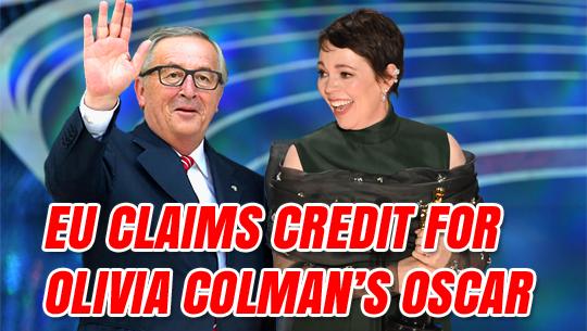 EU Shamelessly Claims Credit for Olivia Colman's Oscar Win