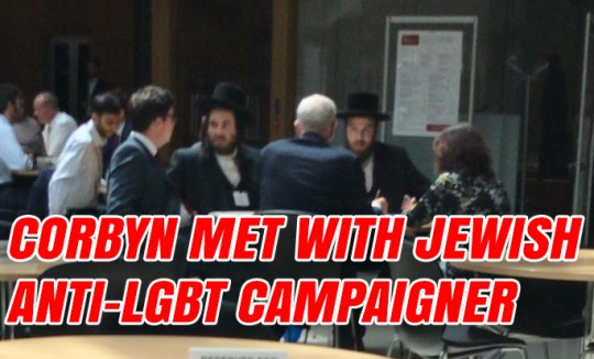 Corbyn Meets With Jewish Anti-Gay Campaigner