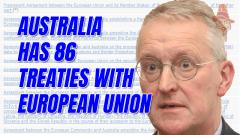 Australia Has 86 Treaties With EU