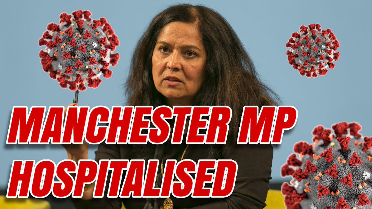 Manchester MP Yasmin Qureshi Hospitalised With Covid