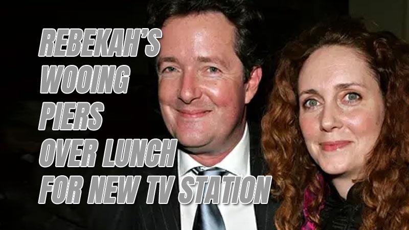 Rebekah Wants Piers on Her New Unwoke TV Station