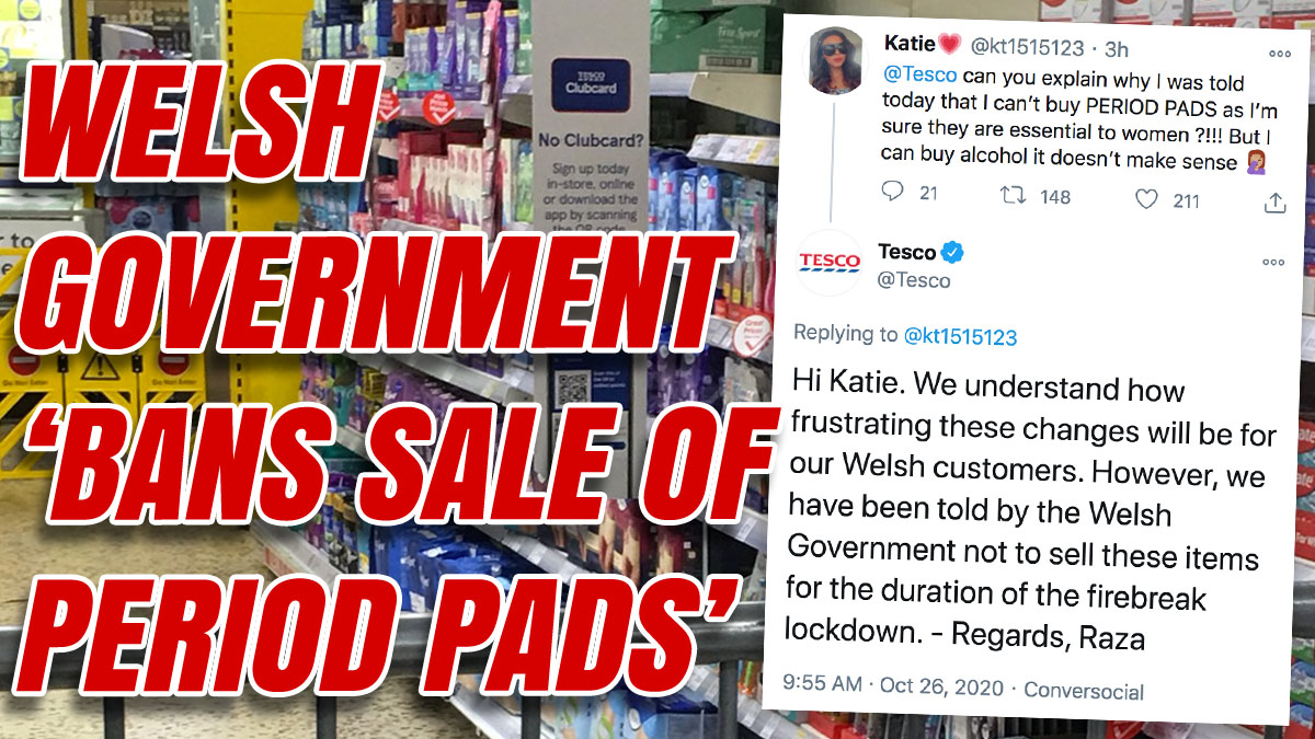 Tesco Social Media Claimed Welsh Government Prevented Sale Period Pads During Lockdown