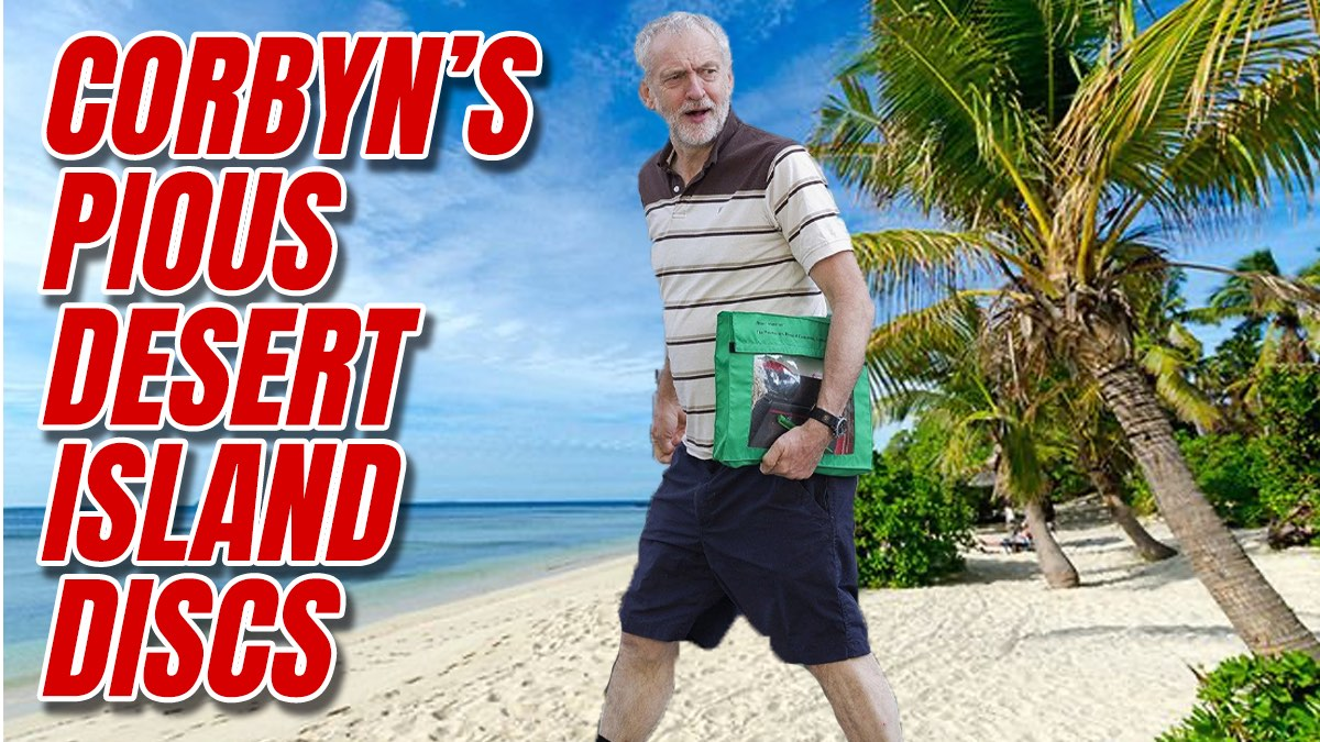 Corbyn's Desert Island Discs