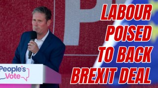Labour U Turns as Brexit Deal Approaches