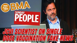 Vaccine Scientist Condemns BMA and Single-Dose Vaccine Fear-Mongering Sunday People
