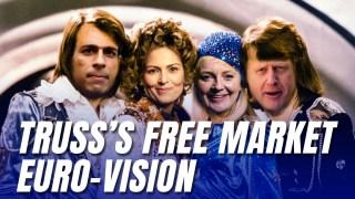 Truss's Free Market Solution to Britain's Eurovision Crisis