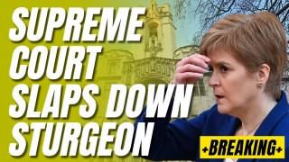 Supreme Court's Sturgeon Blow, Scottish Government Laws Ruled Unlawful