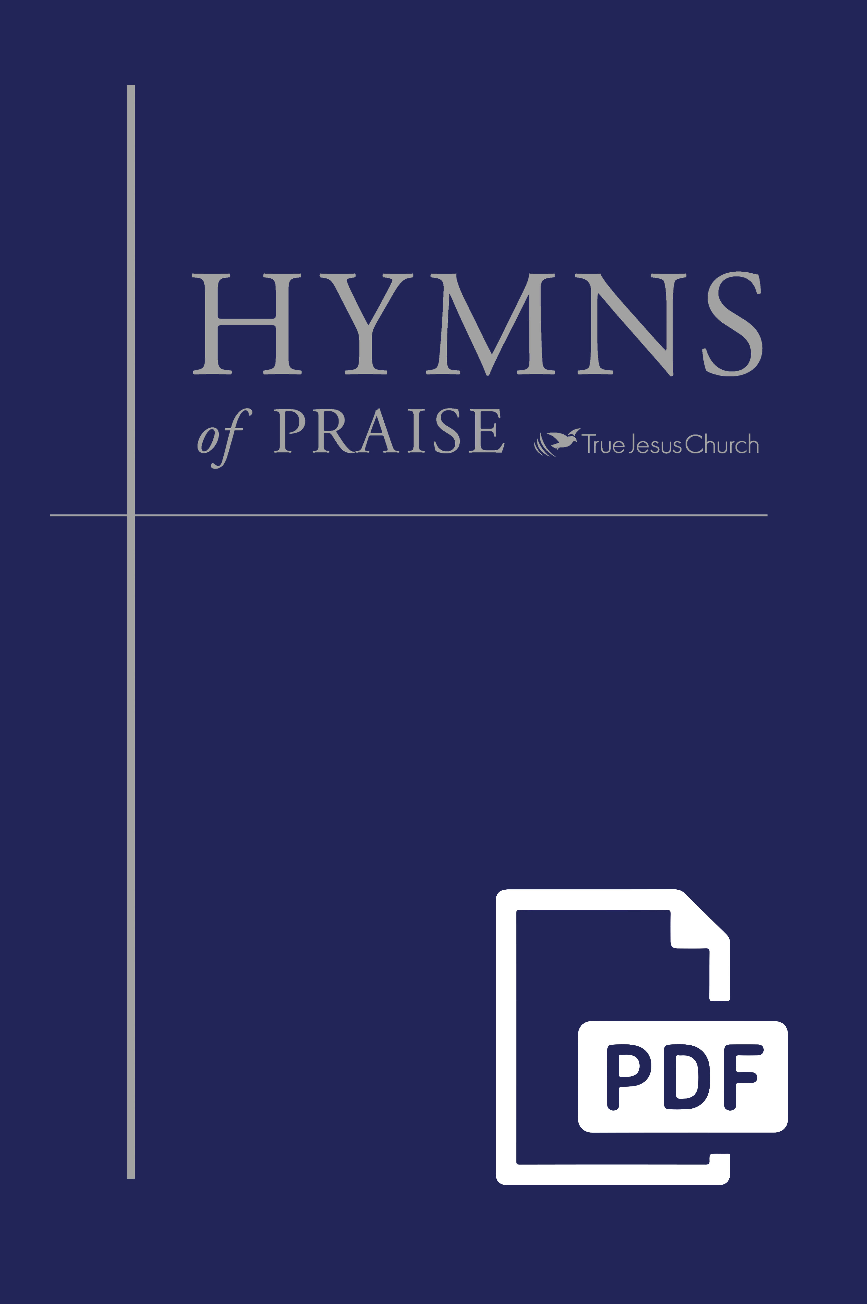 Hymns of Praise PDF version English  True Jesus Church