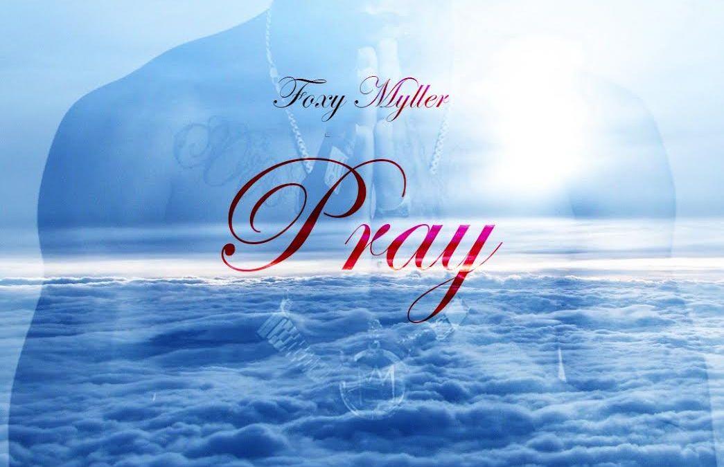 Foxy Myller – Pray