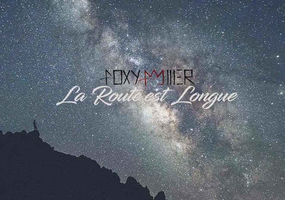Foxy Myller – La route est longue